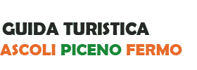 Guida Turistica di Ascoli Piceno e Fermo